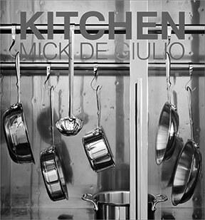 <p><em>Kitchen </em>by Mick De Giulio</p>