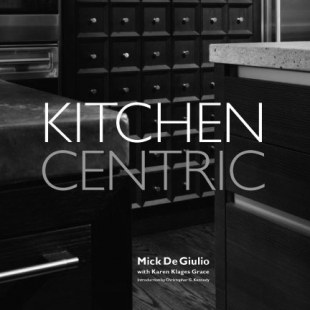 <p><em>Kitchen Centric </em>by Mick De Giulio</p>